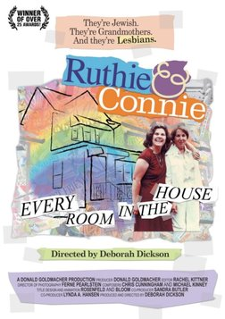 Ruthie and Connie: Every Room in the House - Lesbian Jewish Grandmothers